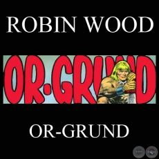 OR-GRUND (Personaje de ROBIN WOOD)