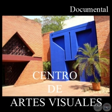 CENTRO DE ARTES VISUALES (Documental)