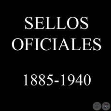 SELLOS OFICIALES 1885 - 1940 - VÍCTOR KNEITSCHELL